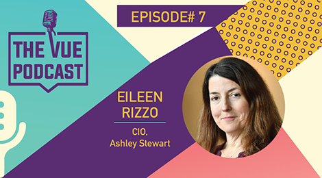 The Vue Podcast: Leaders In Retail | Eileen Rizzo