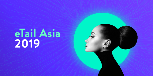 5 Lessons to learn from eTail Asia 2019