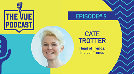 The Vue Podcast: Leaders In Retail | Cate Trotter