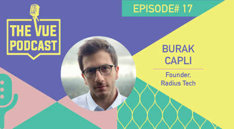 The Vue Podcast: Leaders in Retail | Burak Capli