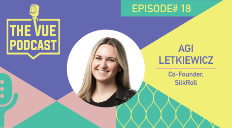 The Vue Podcast: Leaders in Retail | Agi Letkiewicz