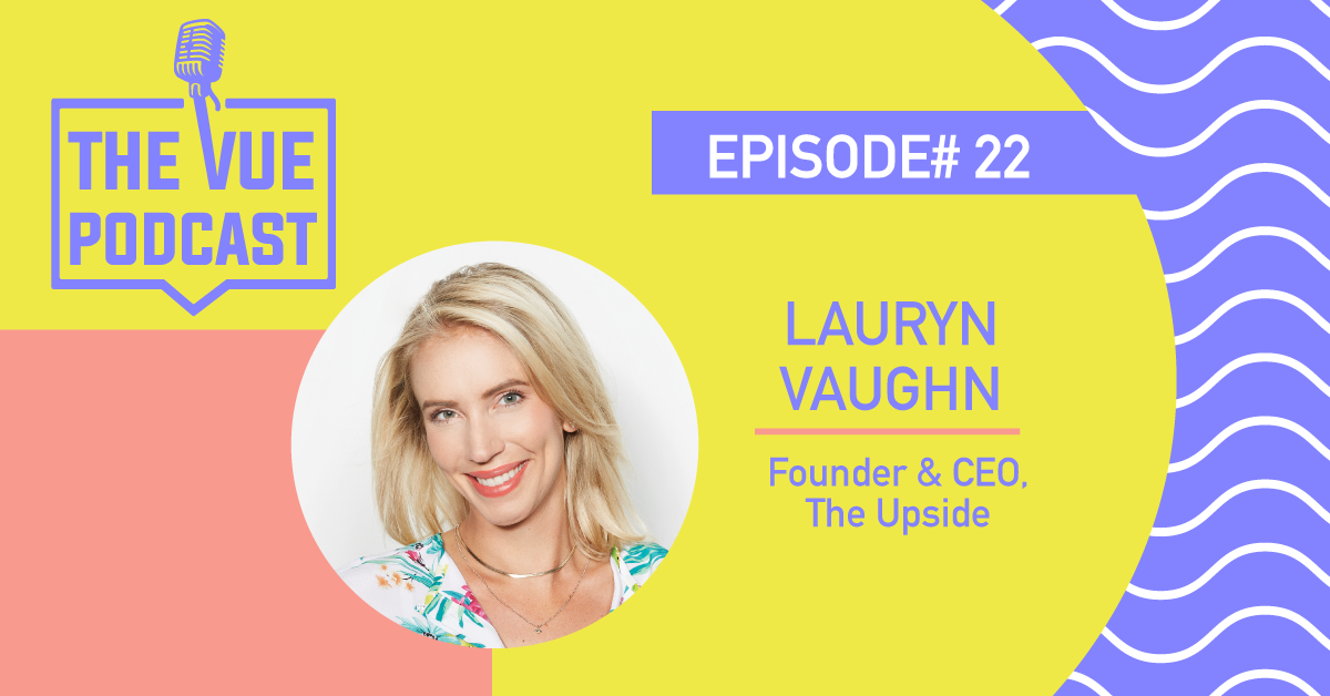 The Vue Podcast: Leaders in Retail | Lauryn Vaughn