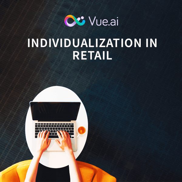 INDIVIDUALIZATION IN RETAIL: A VUECOMMERCE CASE STUDY